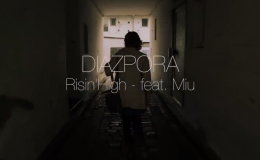 DIAZPORA 'Risin'High' – Musikvideo